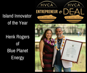 Island Innovator of the year. Henk Rogers of Blue Planet Energy