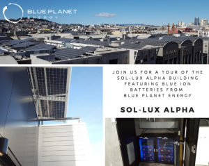 Blue Planet Energy Join us for a tour of the Sol-lux Alpha Building Featuring Blue Ion Batteries from Blue Planet Energy